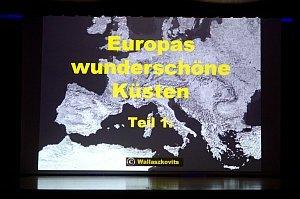 Diaabend 'Europas wunderschöne Küsten', 25.09.2014